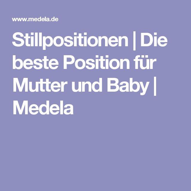 Stillpositionen   Die beste Position für Mutter und Baby   Medela