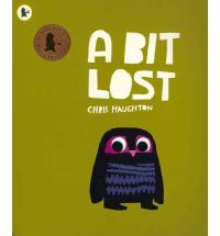 A Bit Lost by Chris Haughton. We all find this one quite amusing. I love reading it.