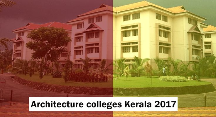 Check out the Architecture colleges Kerala 2017.For B.Arch course there are 29 colleges in Kerala.Out of 29 colleges, 4 are government and 25 are private.