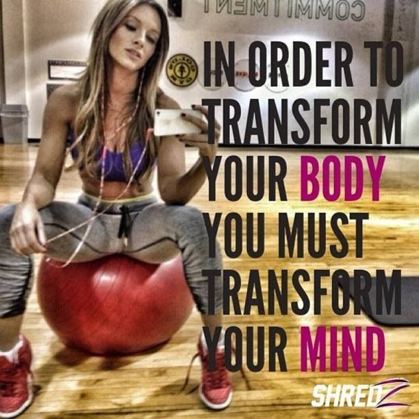 In order to transform your body, you must transform your mind #fitness #weightloss #motivation