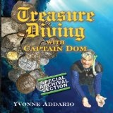 Treasure Diving With Captain Dom (Perfect Paperback)By Yvonne Addario