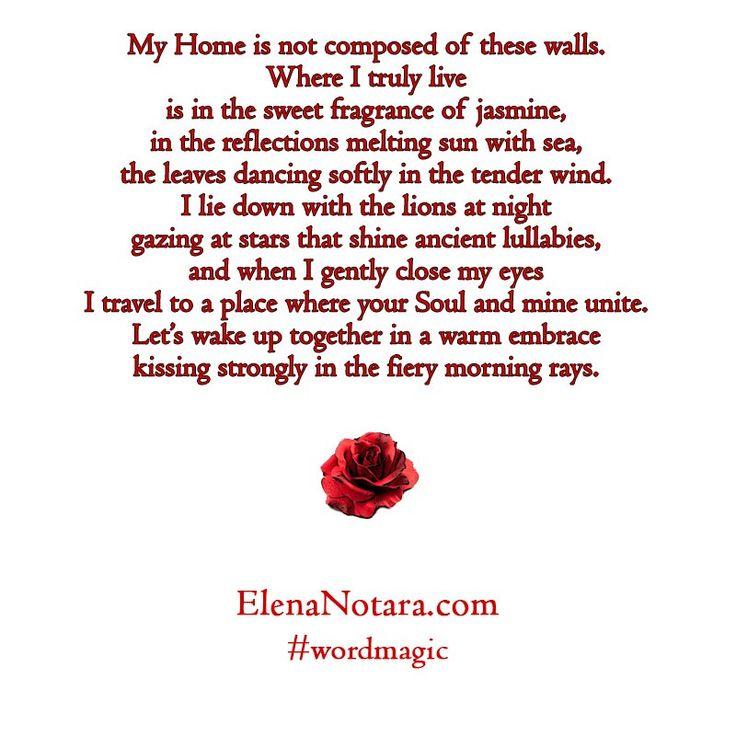 My True Home - Inspirational Poetry, Quotes, Life, #WordMagic, Elena Notara, Mystical Poetry, Empowerment, Truth, Love
