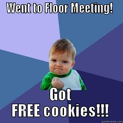 ra FLOOR MEETING - quickmeme