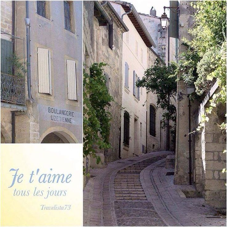 """""""Travel brings power and love back into your life."""" - Rumi  Uzès France"""