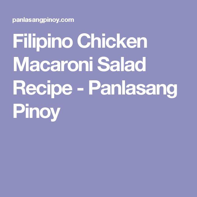 Filipino Chicken Macaroni Salad Recipe - Panlasang Pinoy