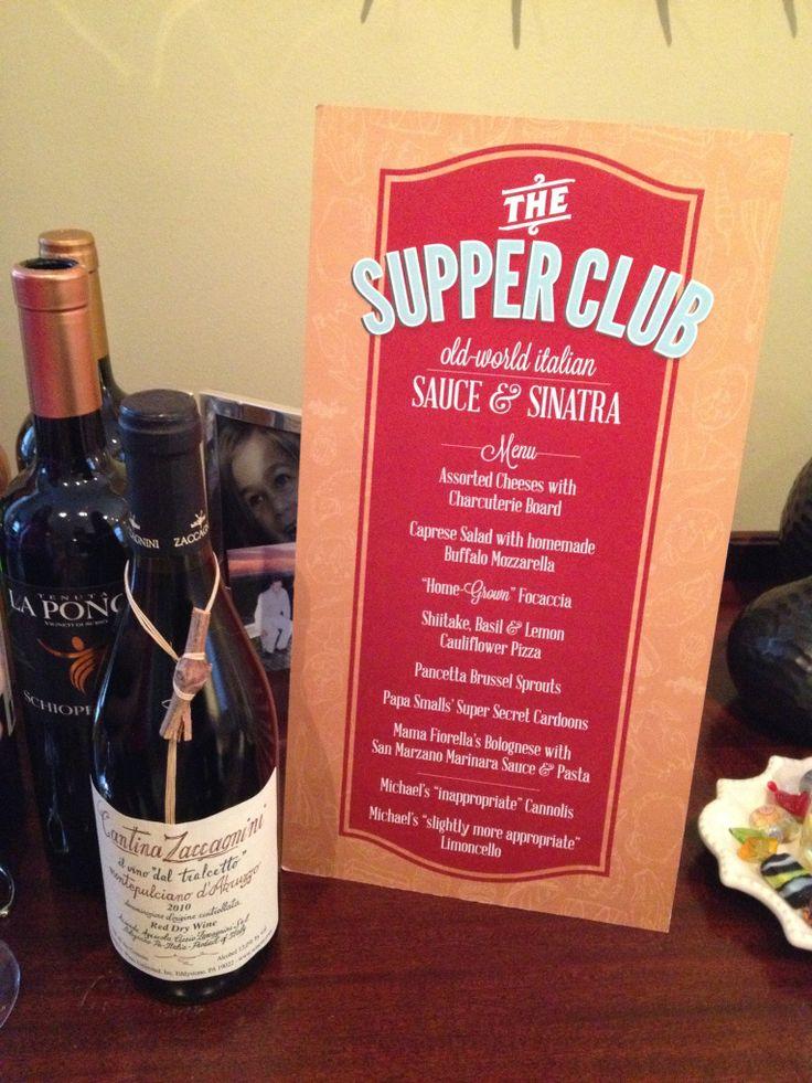 Old world Italian...Sauce & Sinatra theme   Supper Club ...