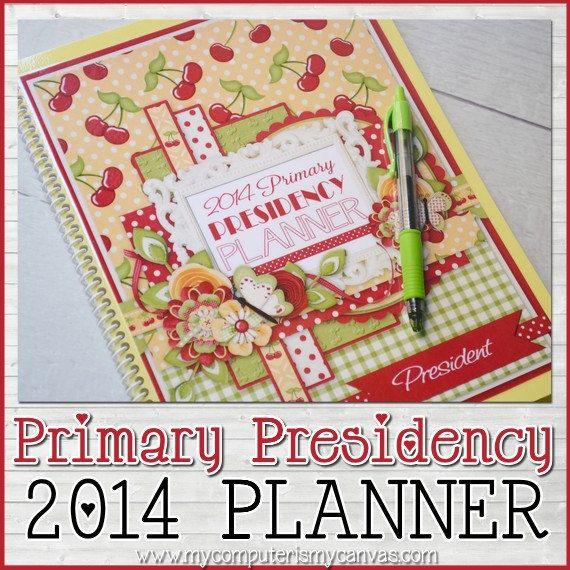 2014 Primary Presidency Planner Organizer by mycomputerismycanvas