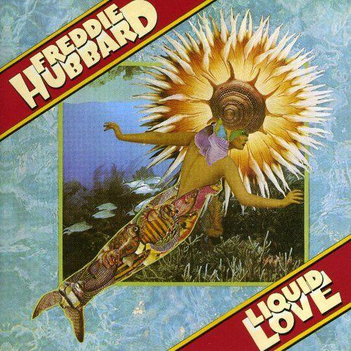 Liquid Love - Freddie Hubbard, LP (Pre-Owned)