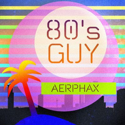 AERPHAX - 80s guy Synthwave track by Aerphax - (Brian Anthony, Copenhagen - Denmark)  #80s #1980s #synthwave #aerphax #electronic music #copenhagen #denmark, #brian anthony