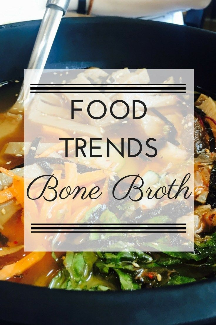 Food trends: Bone broth