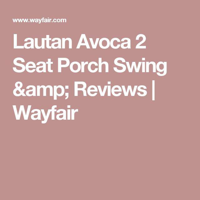 Lautan Avoca 2 Seat Porch Swing & Reviews | Wayfair
