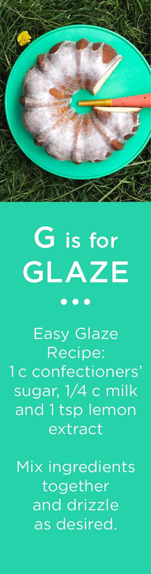 G is for GLAZE