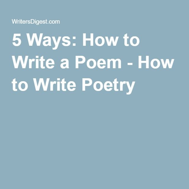 5 Ways: How to Write a Poem - How to Write Poetry