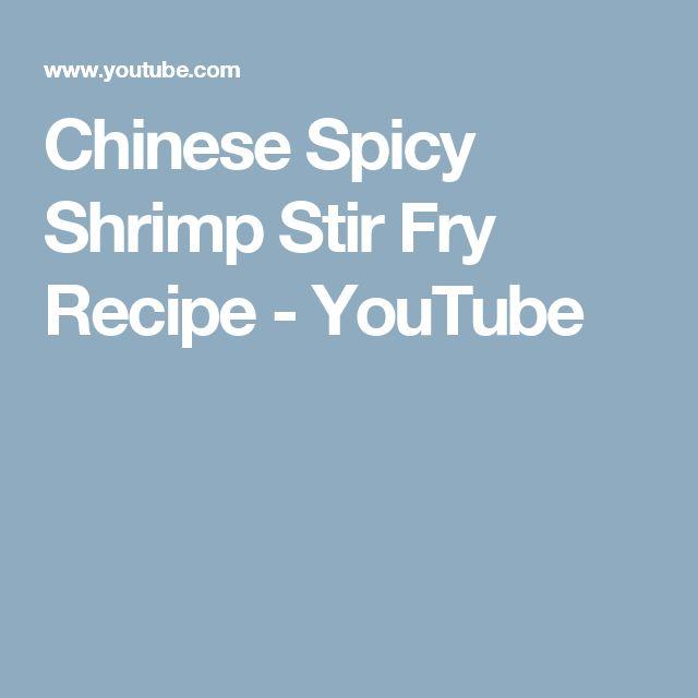 Chinese Spicy Shrimp Stir Fry Recipe - YouTube