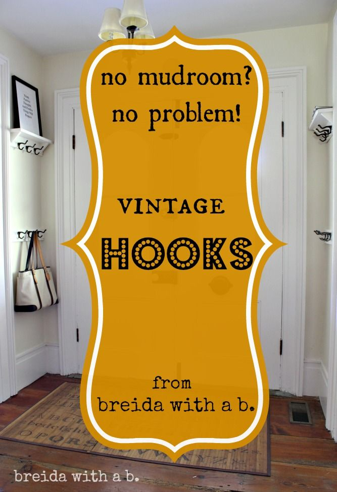 No Closets Use Hooks Breidawithab Your Funky Junk A Repurposing Community Board Pinterest Creative Storage And Mudroom
