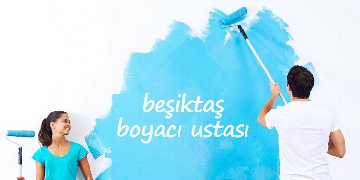 Beşiktaş Boyacı Ustası