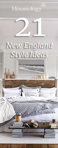 21 Essential New England Style Ideas