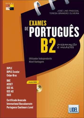 EXAMES DE PORTUGUÊS B2 PREPARAÇÃO E MODELOS. The book is a preparation material for B2 level Portuguese of examinations for educational systems and institutions evaluation and certification of the Portuguese language in several countries. It also includes suggestions for resolving the tasks and translation exercises, solutions and a DVD with oral texts and videos. Ref. number(s): POR-025 (book) - POR-008 (audio).
