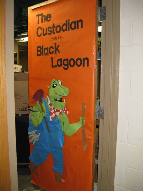 Cute Classroom Decorating Ideas ~ This would be cute on the custodian s door bulletin
