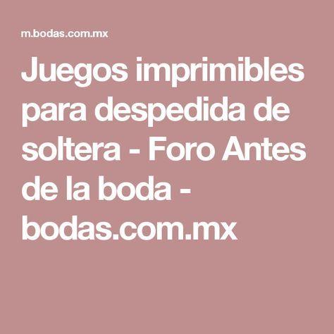 Juegos imprimibles para despedida de soltera - Foro Antes de la boda - bodas.com.mx