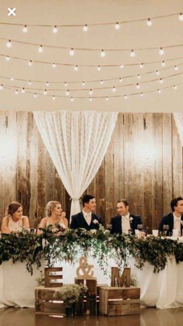 20 Rustic Country Wedding Sweetheart Headtable Ideas Head Table