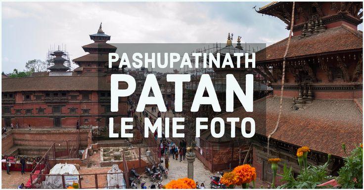 Le mie foto Pashupatinath Patan, lungo un itinerario che mi ha visto assistere alle cremazioni sul fiume Bagmati e passeggiare su Durbar Square dopo il...