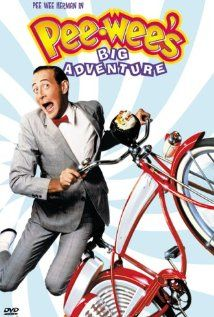 Pee Wee's Big Adventure: I still laugh when I see it and I find myself reciting lines from it pretty often.