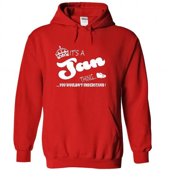 Its a Jan Thing, You Wouldnt Understand !! Name, Hoodie - #gift wrapping #cool gift. ACT QUICKLY => https://www.sunfrog.com/Names/It-Red-22096384-Hoodie.html?68278