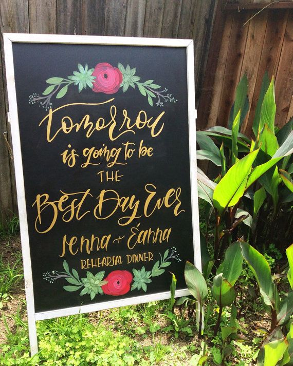 Rehearsal Dinner Sign Best Day Ever Sign by LeftyLadyChalkShop
