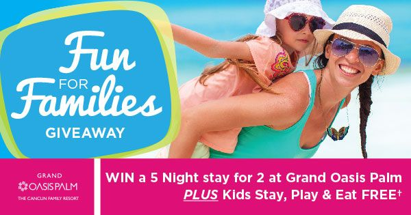 Check out the latest giveaway at Oasis Hotels & Resorts and Win a 5 Night Stay for 2! #oasisfunforfamilies