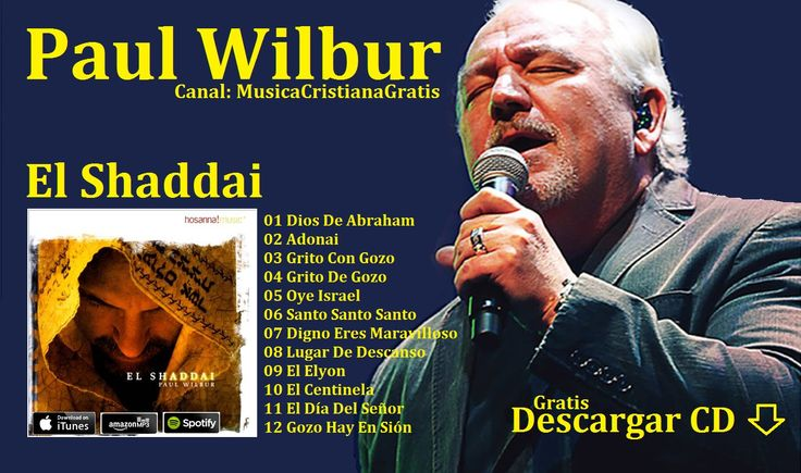 Paul Wilbur - El Shaddai [CD Completo] Full Español