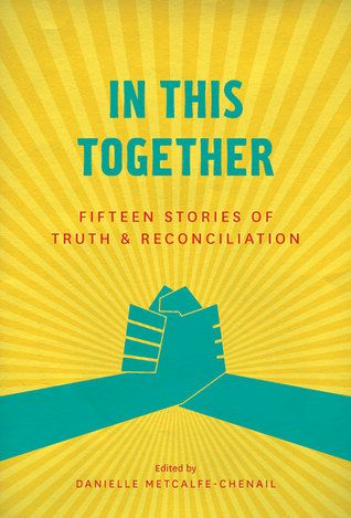 Collection of personal essays reflecting on Canada's colonial past.  Read the review at Quill and Quire: http://www.quillandquire.com/review/together-fifteen-stories-truth-reconciliation/