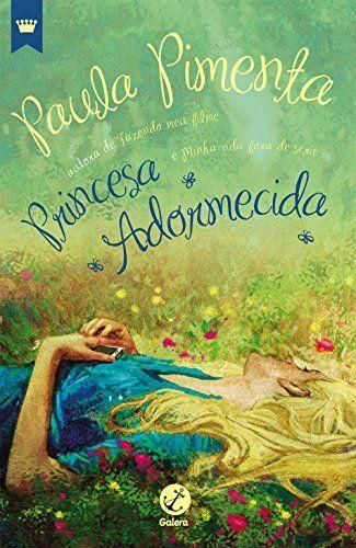 Livro Princesa Adormecida – Pimenta, Paula – ISBN: 8501034207