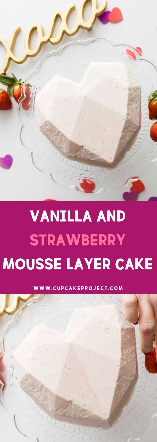 Vanilla and Strawberry Mousse Layer Cake - Sweet and delicious cake recipe perfect to make this Valentine's! The fresh strawberry smell was intoxicating, and the taste was heavenly. For more simple baking desserts recipes and homemade sweet treats, check us out at #cupcakeproject. #desserts #yummydesserts #recipeoftheday #sweettooth