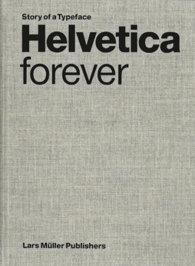 Helvetica Forever #typography #helvetica #bookcover #retro