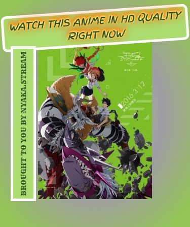 "Watch Digimon Adventure tri. 2: Ketsui Anime Online with no obnoxious ads whatsoever. Streaming of Full Episodes begins as soon as you click ""play"" - try it yourself!"