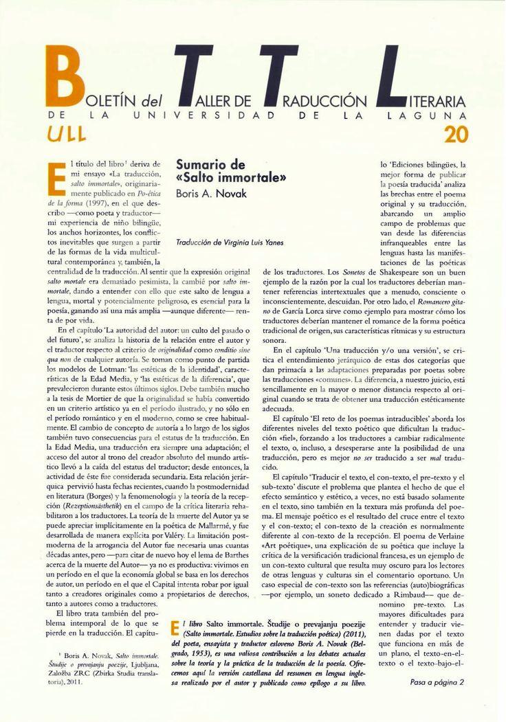 Boletín del Taller de Traducción Literaria de la Universidad de La Laguna nº 20 / coordinación de Andrés Sánchez Robayna y Jesús Díaz Armas. -- N.1(otoño 2011)-. -- La Laguna : Taller de Traducción Literaria de la Universidad de La Laguna, 2011-     (Cuatrimestral) .--- http://absysnetweb.bbtk.ull.es/cgi-bin/abnetopac01?TITN=467146