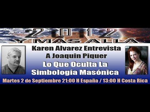 Lo Que Oculta La Simbologia Masonica Con Joaquin Piquer - 2012 Y MAS ALLA