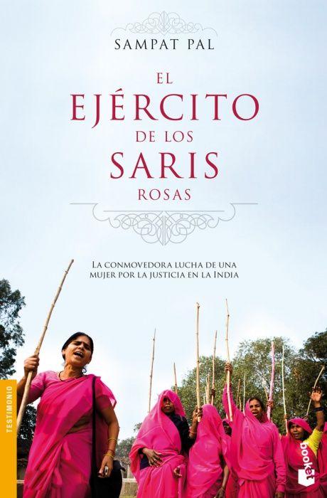 """PAL, SAMPAT. El ejército de los saris rosas (B PAL eje) Una apasionante historia real de lucha y superación.Sampat Pal, una mujer de casta baja del norte de la India, se rebela contra su sociedad y se toma la justicia por su mano para poder ayudar a todos los que se encuentran en condiciones desfavorables, especialmente a las mujeres. Con este objetivo crea una banda llamada """"Gulabi Gang"""", el ejército de los saris rosas."""
