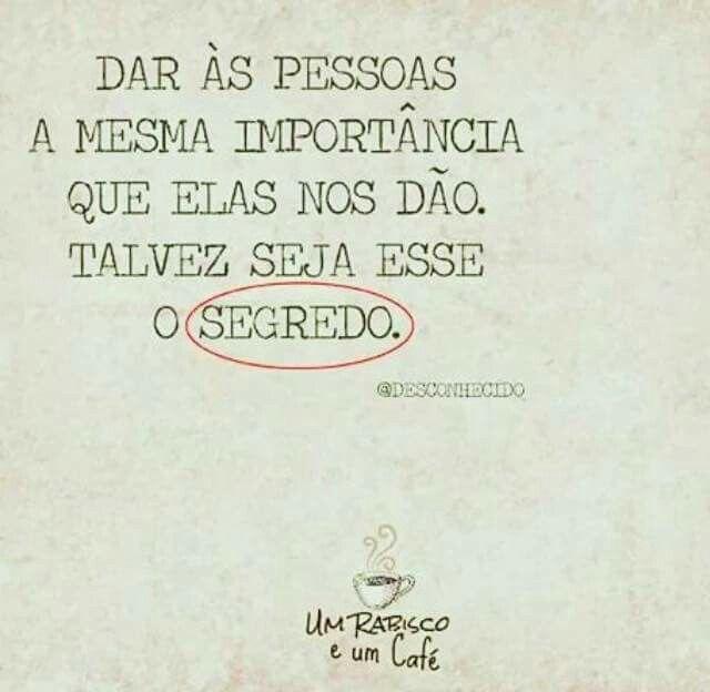 Esse é o segredo ✌😉