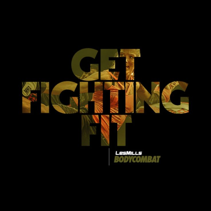 Train hard. Fight for your fitness. #BODYCOMBAT
