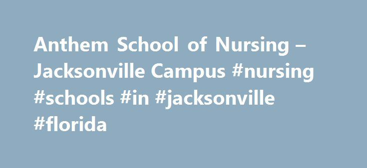 Anthem School of Nursing – Jacksonville Campus #nursing #schools #in #jacksonville #florida http://virginia.remmont.com/anthem-school-of-nursing-jacksonville-campus-nursing-schools-in-jacksonville-florida/  # Florida Career College – Jacksonville Our programs are designed for individuals who want to succeed in new careers. Florida Career College has specialized in career training since 1982. Flexible programs and times For your convenience, all of our programs are offered during the day and…