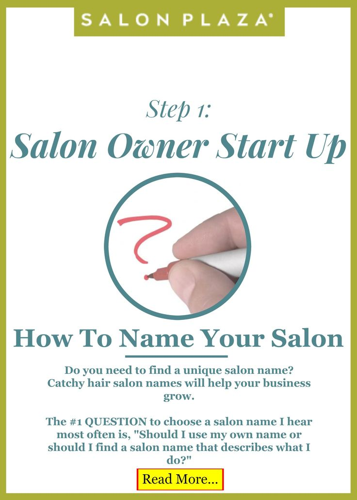 Salon Owner Startup: Step 1 -- How to name your salon. blog.SalonPlaza.com
