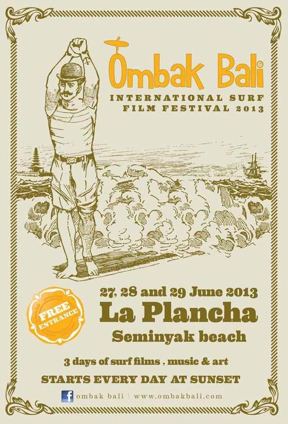 Ombak Bali International Surf Film Festival - 27, 28, 29 June 2013 La Plancha, Seminyak, Bali, Indonesia #surfing #filmfestivals #Bali #Indonesia