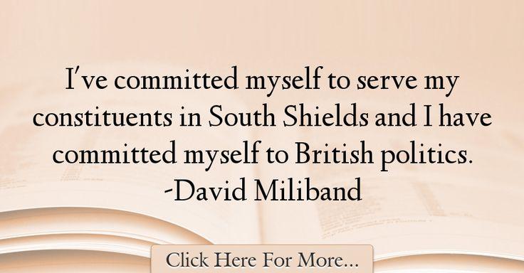 David Miliband Quotes About Politics - 55538