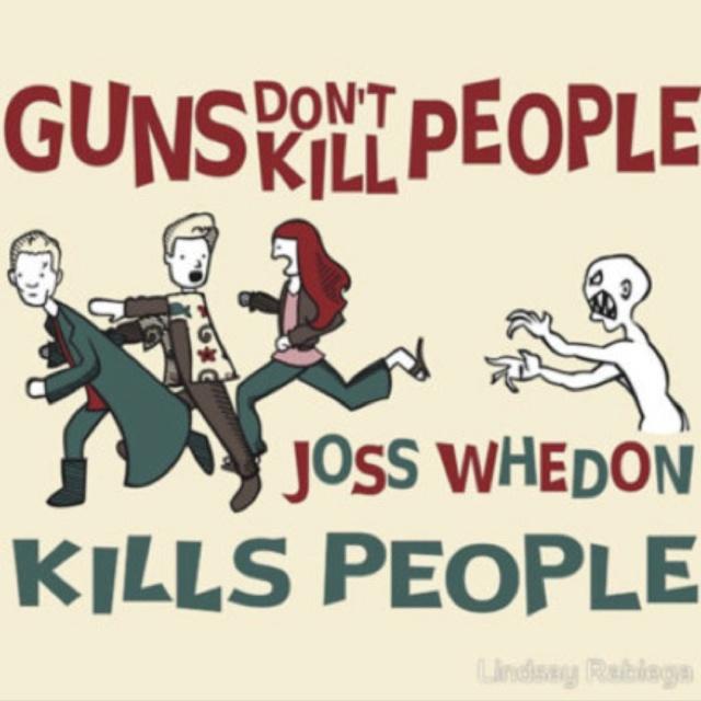 !: Geek, Guns, Joss Whedon, Funny, Josswhedon, So True, Truths, True Stories, Kill People