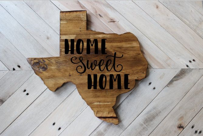 Texas Shaped Sign Home Sweet Home Home Sweet Home