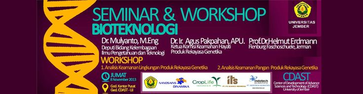Seminar & Workshop Bioteknologi Universitas Jember 2013
