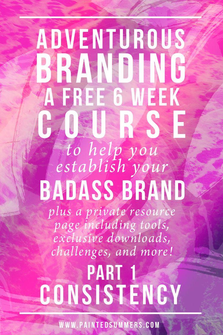 Adventurous Branding: How to Establish Your Badass Brand Part 1 - Consistency (+ Bonus Freebies) — Painted Summers