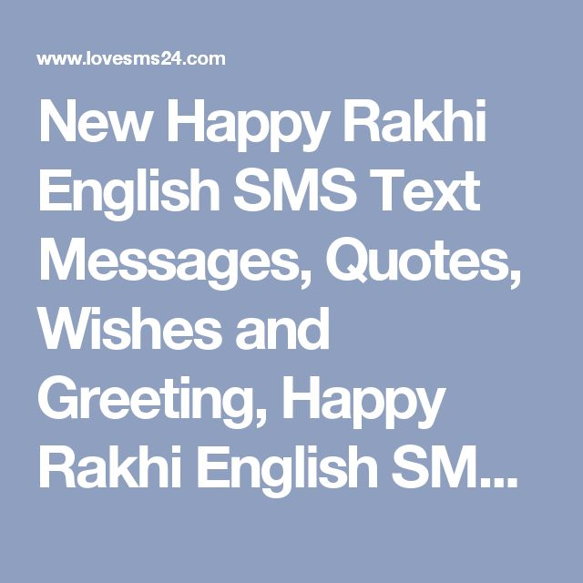New Happy Rakhi English SMS Text Messages, Quotes, Wishes and Greeting, Happy Rakhi English SMS Pictures, Images, Happy Rakhi English SMS 2017-2018